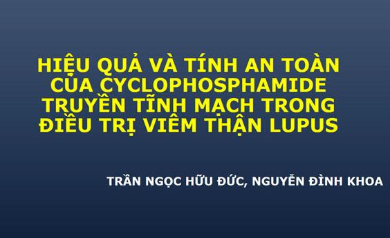 Hiệu quả và tính an toàn của Cyclophosphamide truyền tĩnh mạch trong điều trị viêm thận lupus