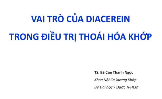 Vai trò của Diacerein - TS. BS Cao Thanh Ngọc