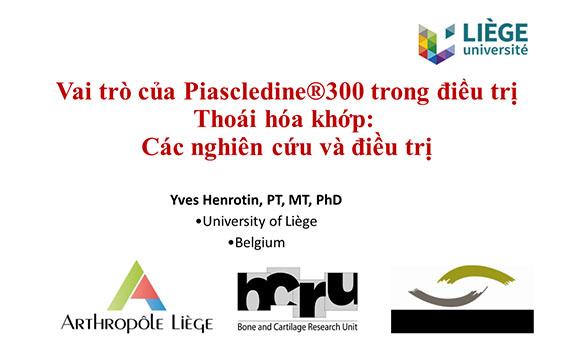 [Tài liệu] Vai trò của Piascledine®300 trong điều trị Thoái hóa khớp - Pro.Henrotin
