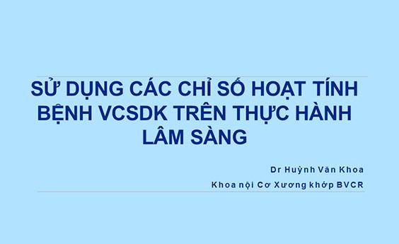 [Video] Bệnh lý viêm cột sống thể trục không tổn thương X-Quang - PGS. TS Nguyễn Đình Khoa