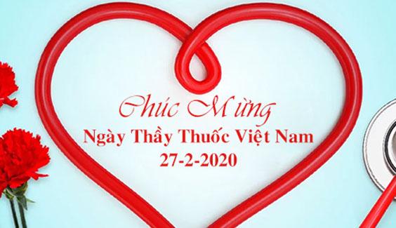 Chào mừng kỷ niệm 65 năm ngày thầy thuốc Việt Nam