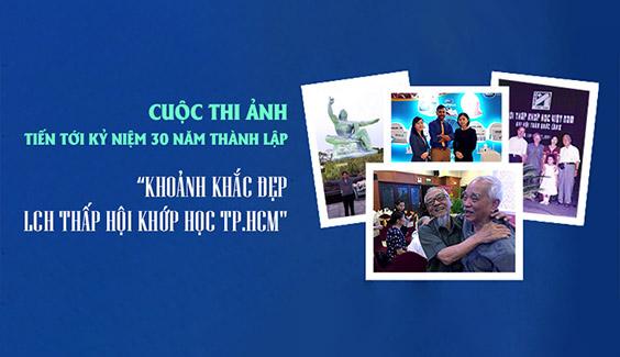 """Cuộc thi ảnh """"Khoảnh khắc đẹp LCH Thấp Hội Khớp Học TP.HCM"""